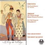 Smetana/Trojan Songs