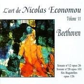 Beethoven : Sonate No. 12, Sonate No. 28, Six Bagatelles - L'Art de Nicolas Economou, volume 6 Songs