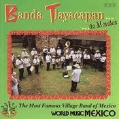 Banda Tlayacapan...De Morelos Songs