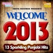 Welcome 2013 Songs