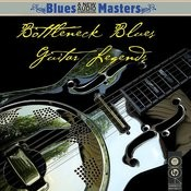 Bottleneck Blues Guitar Legends Songs