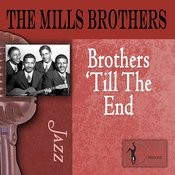 Brothers 'Til The End Songs