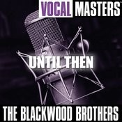Vocal Mastes: Until Then Songs