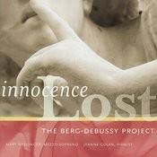 Innocence Lost: The Berg-Debussy Project Songs