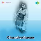 Chandrahasaa Songs