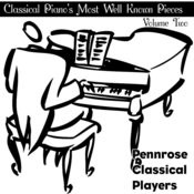 Classical Piano's Most Well Known Pieces Volume Two Songs