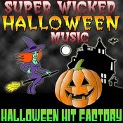 Super Wicked Halloween Music Songs