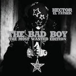 The Bad Boy (The Most Wanted Edition) Songs