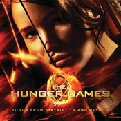 The Hunger Games: Songs From District 12 And Beyond Songs