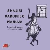 Bhajisi Badukelo Manuja Songs