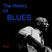 The History Of Blues Four Songs