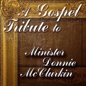 A Gospel Tribute To Minister Donnie Mcclurkin Songs