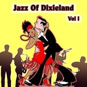 Jazz Of Dixieland Vol 1 Songs