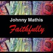 Faithfully Songs