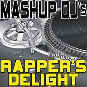 Rapper's Delight (Remix Tools For Mash-Ups) Songs