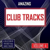 Amazing Club Tracks - Vol. 4 Songs