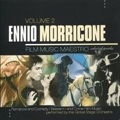 Ennio Morricone: Film Music Maestro - Romance And Comedy, Western And Crime Film Music, Vol. 2 Songs