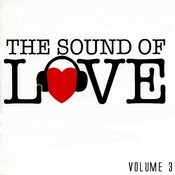 The Sound Of Love Volume 3 Songs
