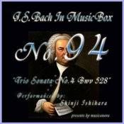 Bach In Musical Box 94 / Trio Sonata No.4 Bwv 528 Songs
