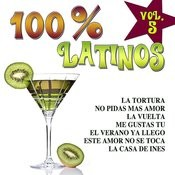 100% Latinos Vol.5 Songs