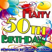 Happy 50th Birthday Songs
