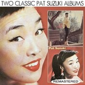 The Many Sides Of Pat Suzuki / Miss Pony Tail (Remastered) Songs