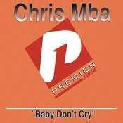 Baby Don't Cry Songs