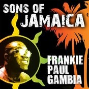 Sons Of Jamaica - Frankie Paul Songs