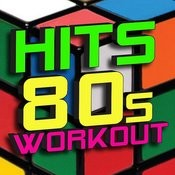 Hits 80s Workout Songs