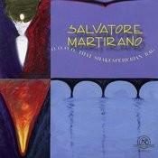 Salvatore Martirano: O, O, O, O, That Shakespeherian Rag Songs