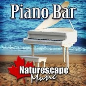 Piano Bar (Nature Sound With Music) Songs