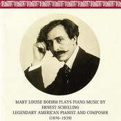 Piano Music By Ernest Schelling Songs