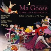 Ma Goose: A Boston Cinderella Songs