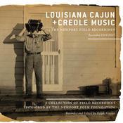 Louisiana Cajun and Creole Music: The Newport Field Recordings Songs