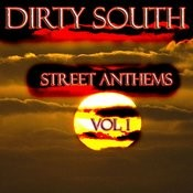Dirty South Street Anthems - Vol 1 Songs