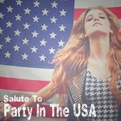 Party In The U.S.A. (Miley Cyrus Salute) Songs