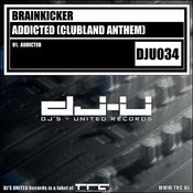 Addicted (Clubland Anthem) (Original Mix) Song