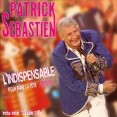 L'Indispensable Pour Faire La Fête - Best Of Songs