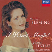 Renée Fleming - I Want Magic! - American Opera Arias Songs