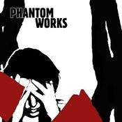 Phantom Works Songs