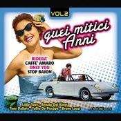 Quei Mitici Anni, Vol.2 Songs