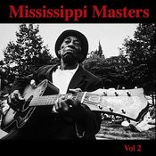 Mississippi Masters - Vol. 2 Songs