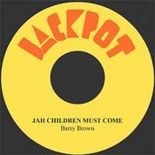 Jah Children Must Come Song
