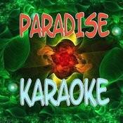Paradise (Karaoke) Songs