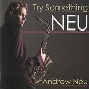 Try Something Neu Songs
