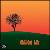 Chill-Out Life Songs