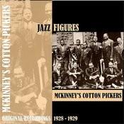 Jazz Figures / Mckinney's Cotton Pickers (1928-1929) Songs