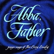 Abba, Father Songs