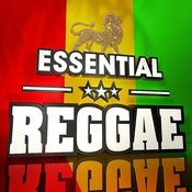 Essential Reggae - The Top 30 Best Ever Reggae Hits Of All Time! Songs
