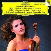 Berg: Violin Concerto / Rihm: Time Chant (1991/92) Songs